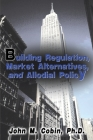 Building Regulation, Market Alternatives, and Allodial Policy Cover Image
