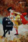 The Sun Also Rises (Signature Classics) Cover Image