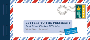 Letters to the President (and Other Elected Officials): Write. Send. Be Heard. Cover Image