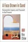 A Face Drawn in Sand: Humanistic Inquiry and Foucault in the Present Cover Image