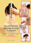 Illustrated Moxibustion Therapy: A Natural Way of Prevention and Treatment Through Traditional Chinese Medicine Cover Image