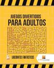 Juegos Divertidos Para Adultos: Laberintos Fantasticos Cover Image