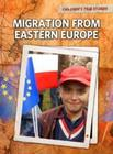 Migration from Eastern Europe Cover Image