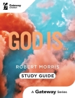 God Is…: Study Guide Cover Image