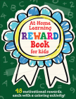 The At-Home Learning Reward Book for Kids: 48 Motivational Rewards, Each with a Coloring Activity! Cover Image