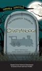 Ghostly Tales of Chattanooga Cover Image
