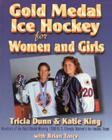 Gold Medal Ice Hockey for Women and Girls Cover Image