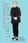 The Social Intelligence of Linda Coady (Conquering Tomorrow Today: Six Exemplar Lives #1) Cover Image