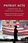 Patriot Acts: Narratives of Post-9/11 Injustice (Voice of Witness) Cover Image