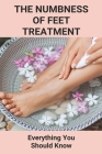 The Numbness Of Feet Treatment: Everything You Should Know: Foot Numbness When Running Cover Image