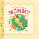 I Love You Mommy Cover Image