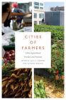 Cities of Farmers: Urban Agricultural Practices and Processes Cover Image