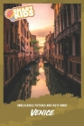 Unbelievable Pictures and Facts About Venice Cover Image