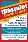 !búscalo! (Look It Up!): A Quick Reference Guide to Spanish Grammar and Usage Cover Image