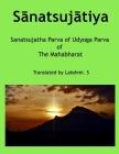 Sānatsujātiya: Translated by Lakshmi. S Cover Image