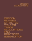 Oregon Revised Statutes Title 50 Trade Regulations and Practices 2020 Edition Cover Image