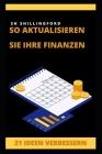 So aktualisieren Sie Ihre Finanzen: 21 Ideen Verbessern Cover Image