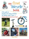 My First Bicycle Book: A fun guide to bicycles and cycling activities Cover Image