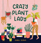 Crazy Plant Lady Cover Image