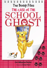 The Case of the School Ghost (The Buddy Files) Cover Image