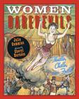 Women Daredevils: Thrills, Chills, and Frills Cover Image