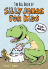 The Big Book of Silly Jokes for Kids Cover Image