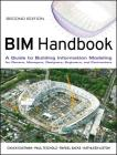 Bim Handbook: A Guide to Building Information Modeling for Owners, Managers, Designers, Engineers and Contractors Cover Image