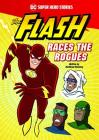 The Flash Races the Rogues (DC Super Hero Stories) Cover Image