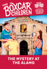 The Mystery at the Alamo (The Boxcar Children Mysteries #58) Cover Image