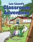 Leo Lizard's Classroom Adventure Cover Image
