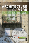 Architecture Is a Verb Cover Image