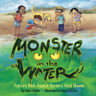 Monster in the Water: Fighting Back Against Harmful Algal Blooms Cover Image