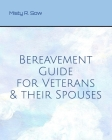 Bereavement Guide for Veterans and Their Spouses Cover Image