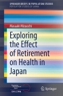 Exploring the Effect of Retirement on Health in Japan Cover Image