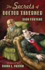 The Secrets of Doctor Taverner Cover Image
