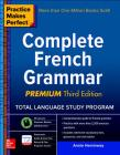 Practice Makes Perfect: Complete French Grammar (Practice Makes Perfect (McGraw-Hill)) Cover Image