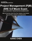Project Management (Pjm) Are 5.0 Mock Exam (Architect Registration Examination): Are 5.0 Overview, Exam Prep Tips, Hot Spots, Case Studies, Drag-And-P Cover Image