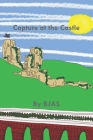 Capture at the Castle Cover Image