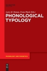 Phonological Typology (Phonology and Phonetics [Pp] #23) Cover Image