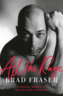 All the Rage: A Partial Memoir in Two Acts and a Prologue Cover Image