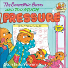 The Berenstain Bears and Too Much Pressure (Berenstain Bears First Time Chapter Books) Cover Image