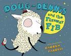 Doug-Dennis and the Flyaway Fib Cover Image