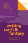 Writing Sci-Fi and Fantasy (Lit Starts): A Book of Writing Prompts Cover Image
