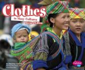 Clothes in Many Cultures (Life Around the World) Cover Image