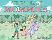 All Kinds of Mommies Cover Image