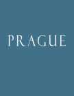 Prague: Decorative Book to Stack Together on Coffee Tables, Bookshelves and Interior Design - Add Bookish Charm Decor to Your Cover Image