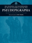 The Apocrypha and Pseudepigrapha of the Old Testament, Volume Two: Pseudepigrapha Cover Image