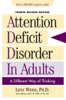 Attention Deficit Disorder in Adults: A Different Way of Thinking, Fourth Revised Edition Cover Image