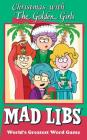 Christmas with The Golden Girls Mad Libs Cover Image
