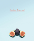 Recipe Journal - Fig Cover Image